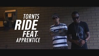 TORNTS Ft. Apprentice - Ride