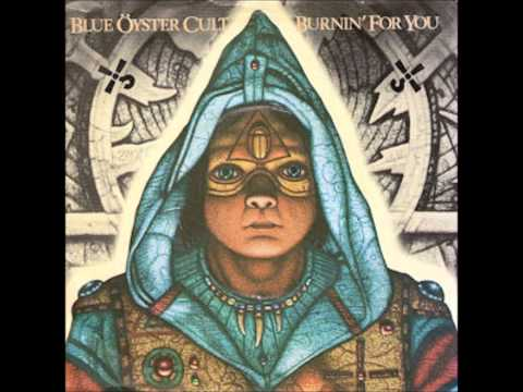 Blue Öyster Cult - Burnin' For You [Rock]