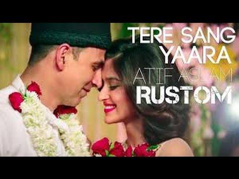 Tere Sang Yaara   Rustom   Akshay Kumar &...