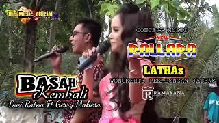 Download lagu Basah Kembali Gerry Mahesa Ft Dwi Ratna New Pallapa Latha S