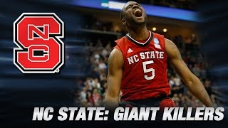 NC State Wolfpack: Giant Killers of the NCAA Tournament