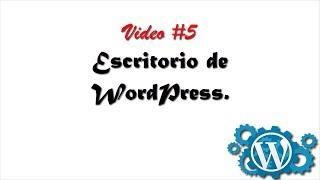 Cómo usar el escritorio de WordPress  Guía rápida