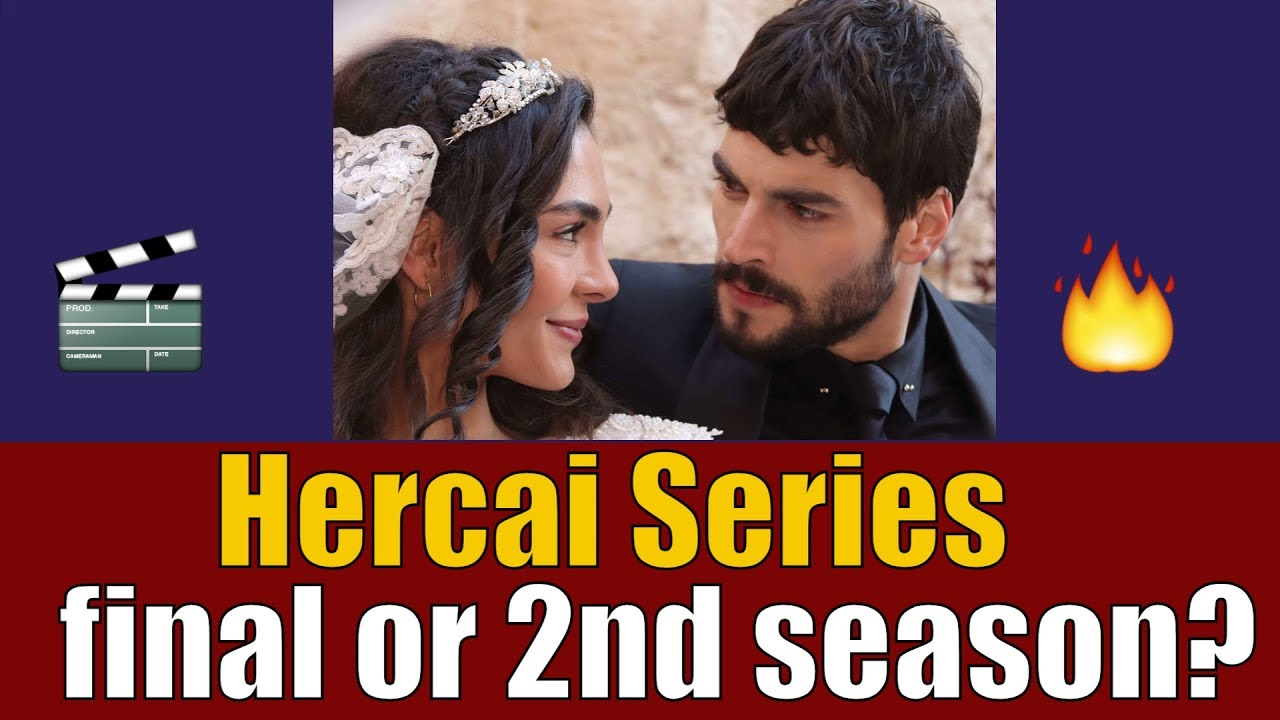 Will Hercai series make a season finale or series finale?