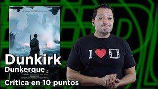 """Dunkirk (Dunkerque)"": Crítica en 10 puntos"