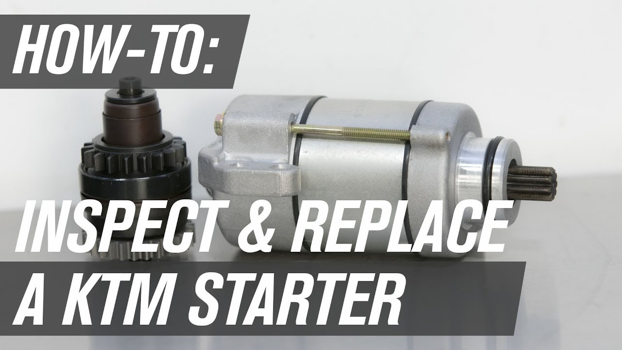 How To Inspect And Replace A Ktm Motorcycle Starter Youtube 2005 950 Adventure Wiring Diagram 03 05