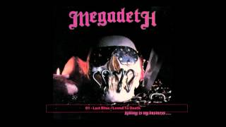 Megadeth -01- Last Rites / Loved To Death (Original CD Rip)