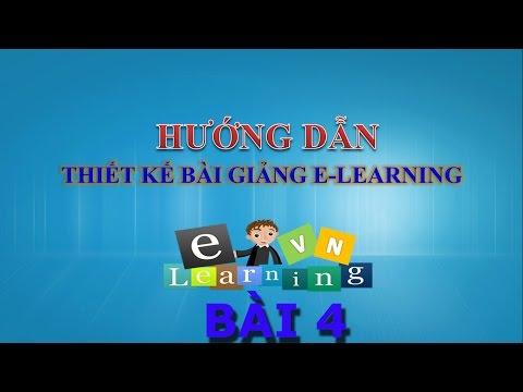 Hướng dẫn thiết kế bài giảng Elearning bằng Presenter | BÀI 4 - TẠO CÂU HỎI