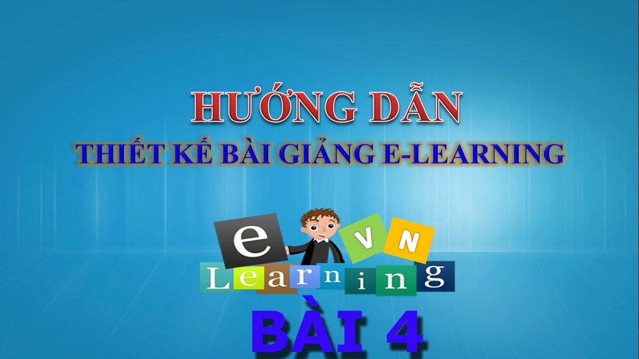 Hướng dẫn thiết kế bài giảng Elearning bằng Presenter | BÀI 4 – TẠO CÂU HỎI