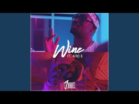 Wine (Ft. Afro B)