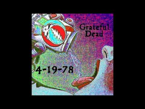 Grateful Dead - Estimated_He's Gone_Drums_Space_TOO_Wharf_Around 4-19-78
