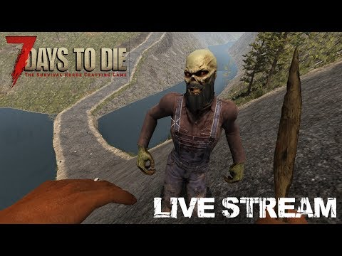 7 Days To Die | Live Stream (Alpha 16.4) - The Ship and The House of Doom