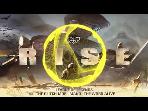 Rise (ft. The Glitch Mob,  Mako and The Word Alive) | League of Legends 2018