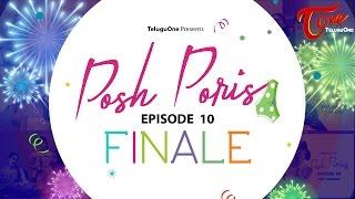 Posh Poris | Episode 10 | Runaway Bride | Telugu Web Series | by Aparna Malladi | #WebSeries