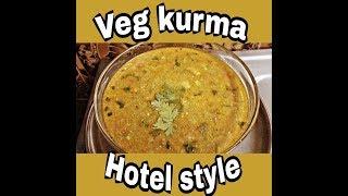 Veg kurma/Hotel style veg kurma