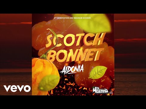 Aidonia - Scotch Bonnet (Official Audio)