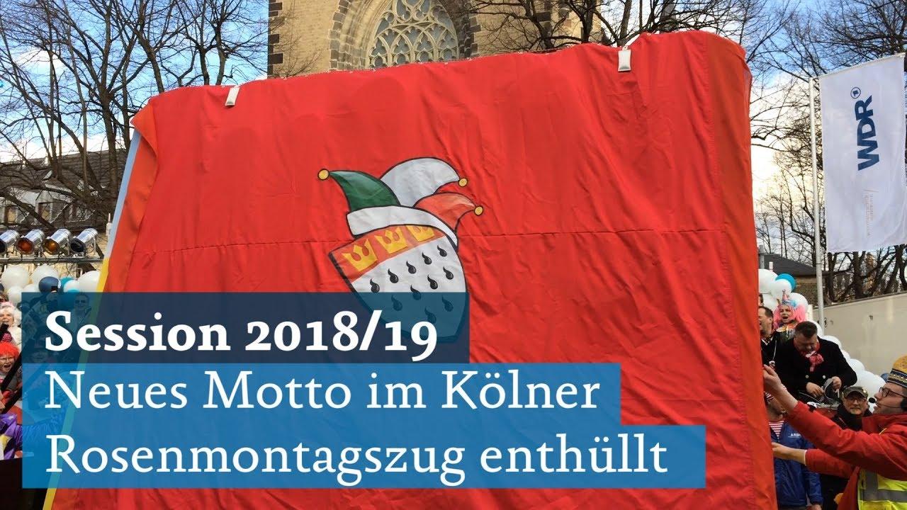 Kolner Rosenmontagszug 2018 Neues Sessionsmotto 2019 Enthullt Uns