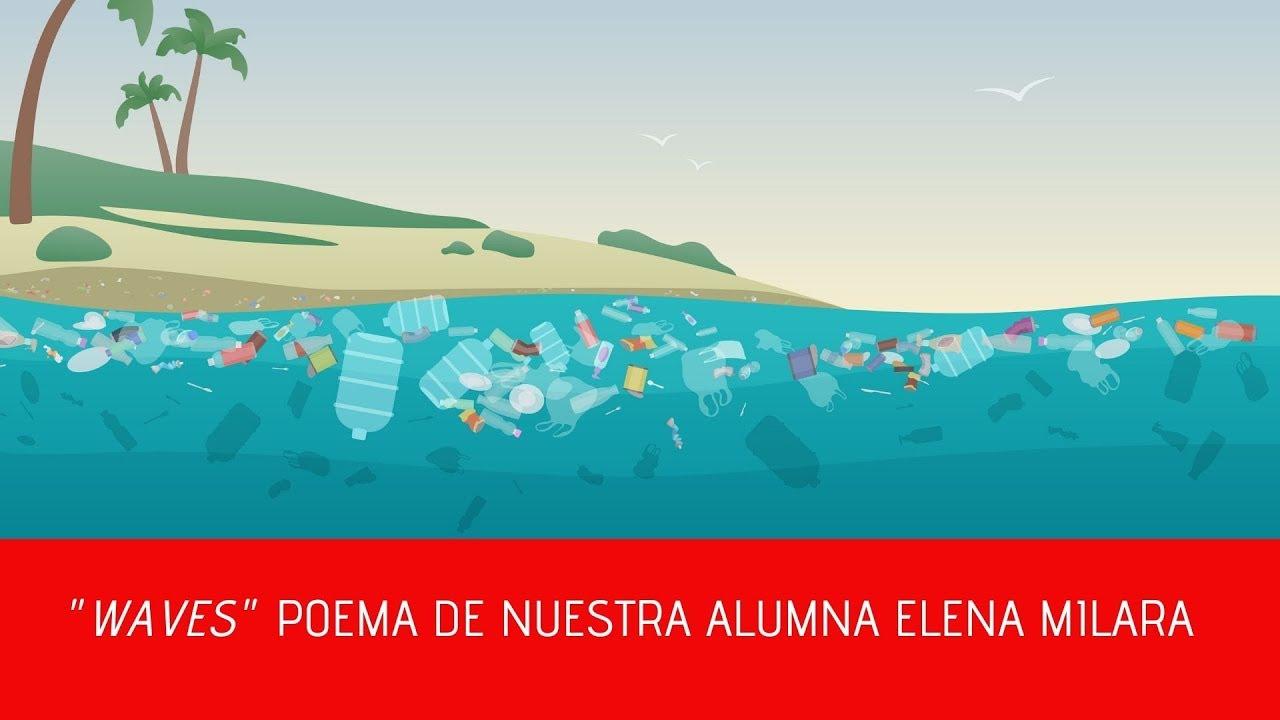 Waves Poema Contra La Contaminación Del Medio Ambiente