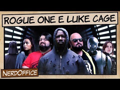 Trailer de Rogue One e Luke Cage | NerdOffice S07E32