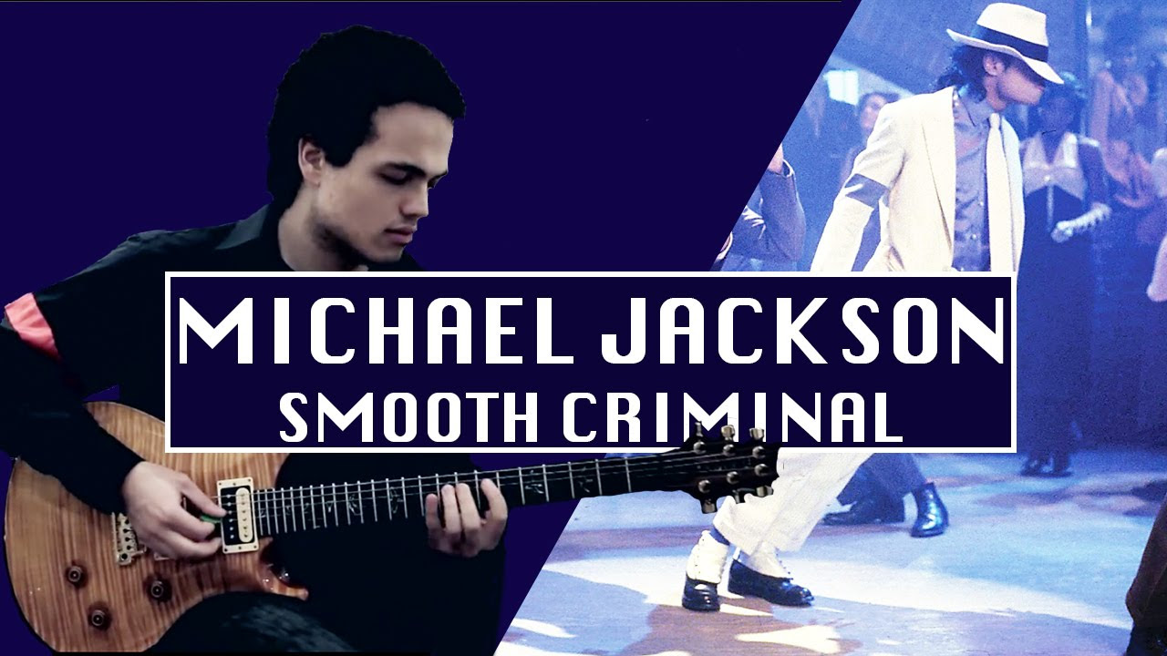Michael Jackson - SMOOTH CRIMINAL - Guitar Cover by Adam Lee