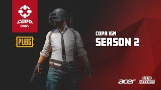 Copa IGN de PUBG - Season 2 - Dia 5