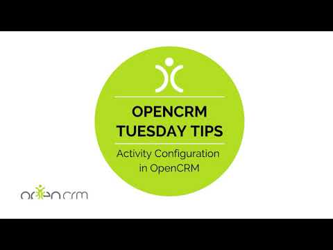 Tuesday Tip - Activity Configuration in OpenCRM