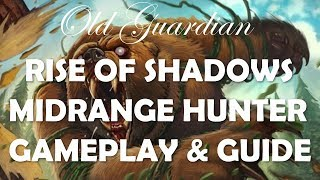 Midrange Hunter deck guide and gameplay (Hearthstone Rise of Shadows)