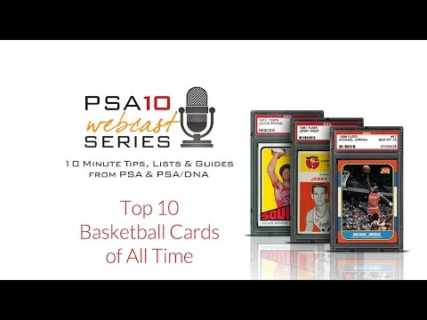 Must Own Top 10 Basketball Cards of All Time: PSA10 Webcast Series