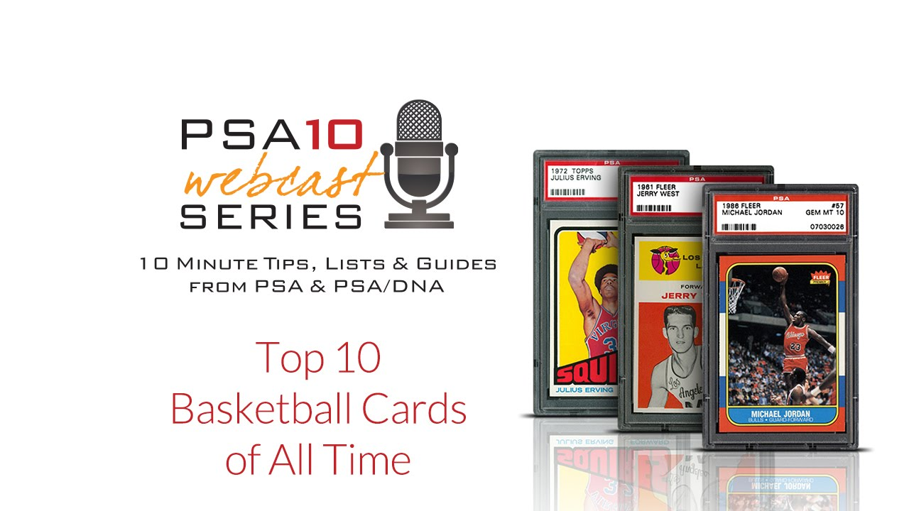 Must Own Top 10 Basketball Cards Of All Time Psa10