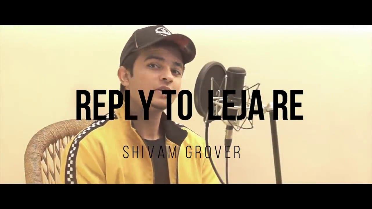 Reply to leja re by Shivam Grover - YouTube