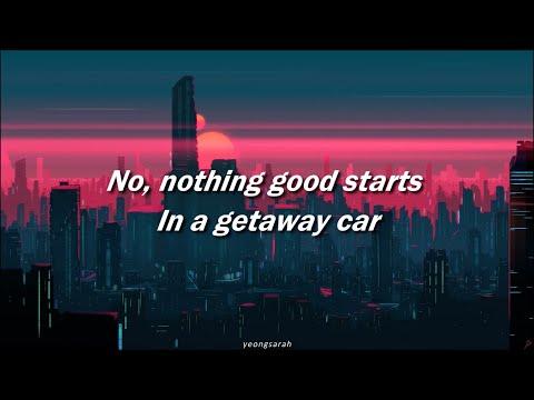 Getaway Car / Taylor Swift (Lyrics)