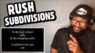 RUSH - SUBDIVISIONS | REACTION