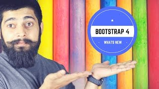 Bootstrap 4 what