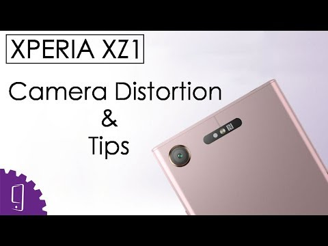 Sony Xperia XZ1 Camera Distortion and Tips | How to do with the Camera Distortion?