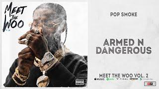 Gambar cover Pop Smoke - Armed N Dangerous (Meet The Woo 2)
