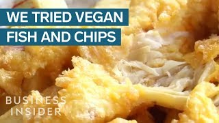 Vegan And Meat-Eater Try Vegan Fish And Chips