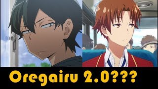 Oregairu 2.0??? / Primeras impresiones de...YOUKOSO JITSURYOKU SHIJOU SHUGI NO KYOUSHITSU E