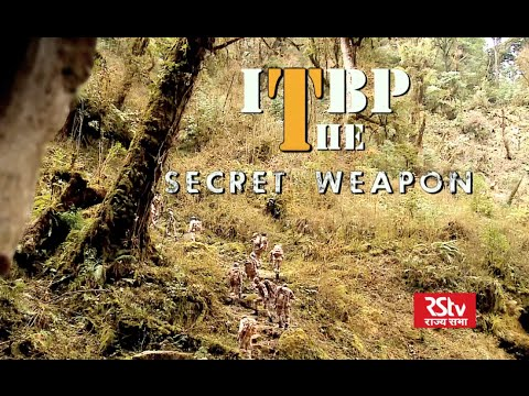 NATIONAL SECURITY - ITBP: The Secret Weapon