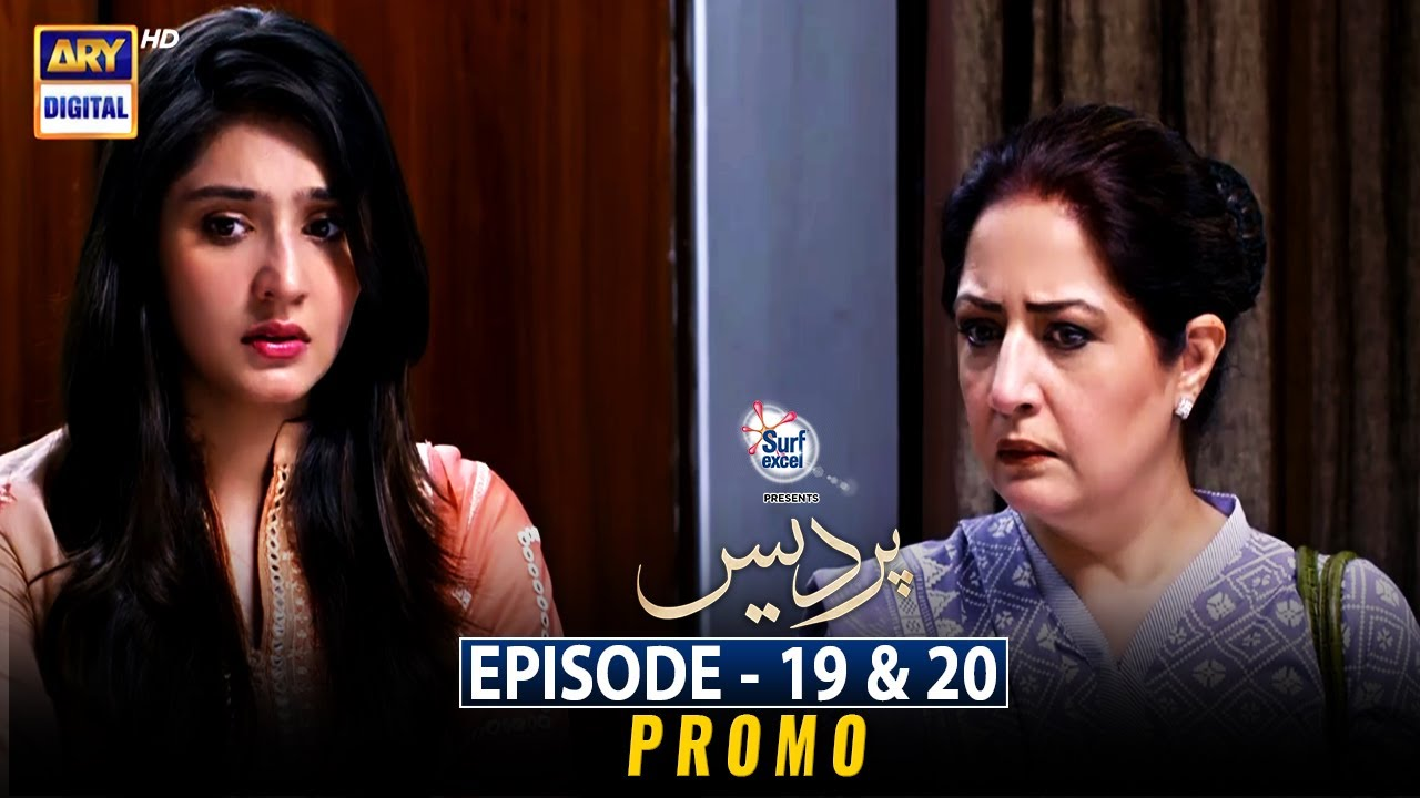 Pardes Episode 19 & 20    Presented by Surf Excel    Promo   ARY Digital