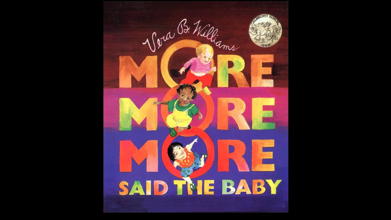 More more more said the baby by vera b williams grandma for More com