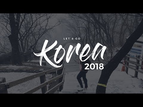 Korea Trip March - Itinerary 2018