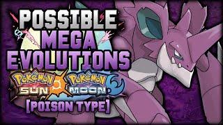 New Mega Evolutions In Pokemon Sun And Moon [Poison Types]