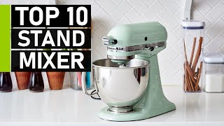 Top 10 Best Stand Mixers for Your Kitchen