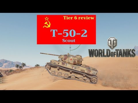 T-50-2 tank review World of Tanks