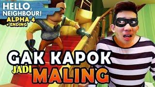 GAK KAPOK JADI MALING?! - Hello Neighbour Alpha 4 TAMAT