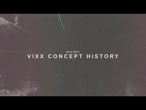 VIXX Concept History (빅스의 컨셉史)