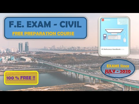 FREE COURSE -FE CIVIL EXAM- JULY 2020 (INTRODUCTION)