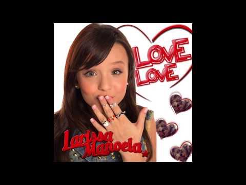 f0562c12f91f8 Love Love - Larissa Manoela - LETRAS.MUS.BR