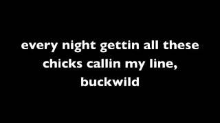 Buckwild Lyrics (2Virgins feat. Taylor Caniff)
