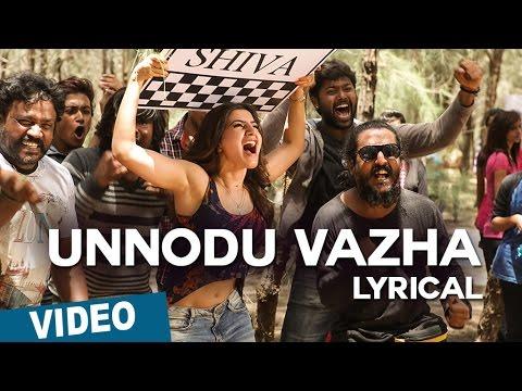 Unnodu Vazha Song With Lyrics | Bangalore Naatkal | Arya | Bobby Simha | Samantha | Gopi Sunder