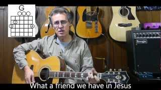 What a Friend We Have In Jesus with lyrics/chords - Learn Christian/Gospel Songs On Guitar